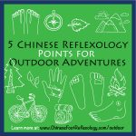 5 Chinese Reflexology Points to Enjoy the Great Outdoors